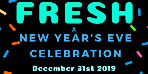 FRESH - a new year's eve party   Haus on the Hill