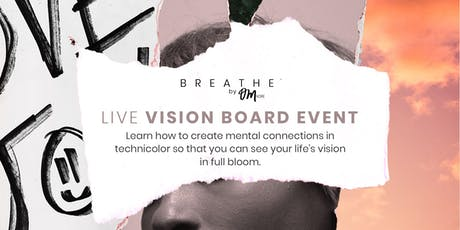 Breathe by OMNoire Live Vision Board Event tickets