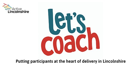 Let's Coach Lincolnshire Conference tickets