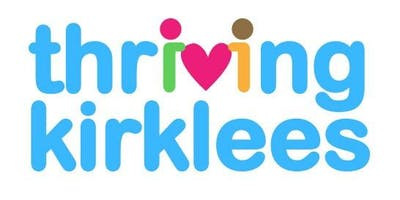 Thriving Kirklees Engagement and Information event - South Kirklees