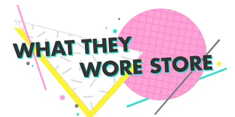 Clothes Swap - What They Wore Store tickets