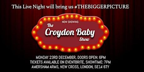 THE CROYDON BABY SHOW || STILL SHADEY HEADLINE EVENT tickets