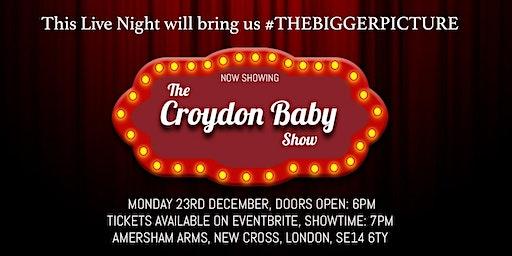 THE CROYDON BABY SHOW || STILL SHADEY HEADLINE EVENT
