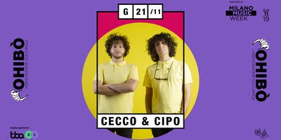 Cecco e Cipo in concerto all'Ohibò