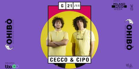 Cecco e Cipo in concerto all'Ohibò biglietti