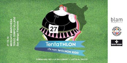 TENTAthlon a Mercato Marchesa_chi non tenta non ride!
