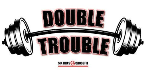 Six Hills CrossFit: Double Trouble
