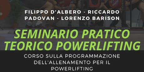 Seminario NERD TRAINING CENTER pratico e teorico di Powerlifting biglietti