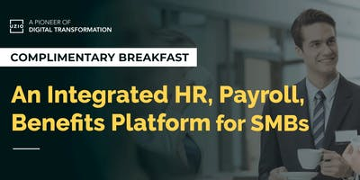 Networking Breakfast on Integrated HR, Payroll and Benefits Platform for SMBs