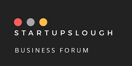 StartupSlough Business Forum - ThisisSlough tickets
