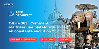 AZEO Breakfast Nantes : Matinée Office 365