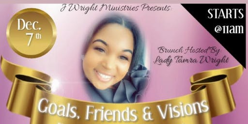 Goals, Friends & Visions Empowerment Brunch