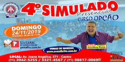 4º SIMULADO PRESENCIAL - SOLDADO PMBA -  24 DE NOVEMBRO DE 2019 - DOMINGO