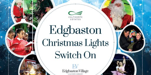 Edgbaston Christmas Light Switch On 2019