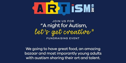 ARTISM -LET'S GET CREATIVE-FUNDRAISING EVENT