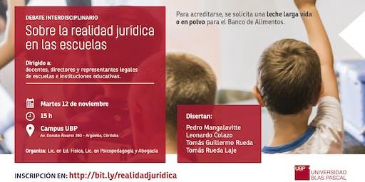 Debate Interdiciplinario sobre Realidad Jurídica en las Escuelas de hoy