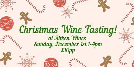 Aitken Wines Christmas Wine Tasting! tickets