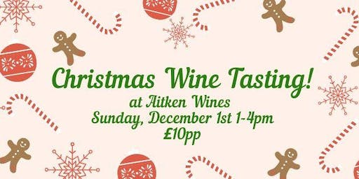 Aitken Wines Christmas Wine Tasting!