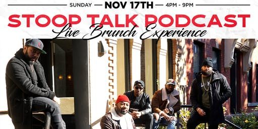 Stoop Talk Podcast Live Brunch Experience