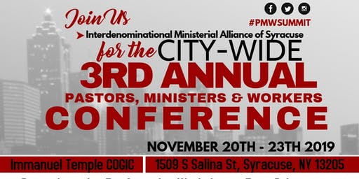 3rd Annual Pastors, Ministers and Workers Conference