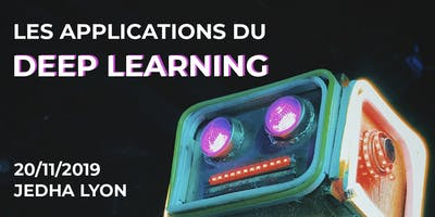 Les applications du Deep Learning - Jedha Lyon