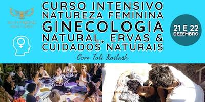 Curso intensivo Natureza Feminina Ginecologia Natural com Tali Kailash