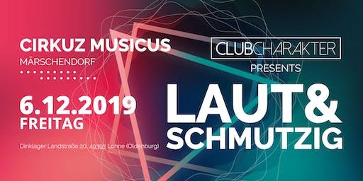 LAUT & SCHMUTZIG |Cirkuz Musicus