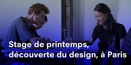 STAGE DE PRINTEMPS 2020 PARIS, DÉCOUVERTE DU DESIGN STRATE, ÉCOLE DE DESIGN billets