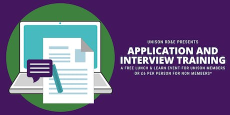 UNISON Lunch and Learn - Job Application & Interview Training tickets