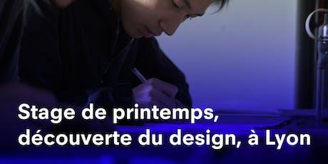 STAGE DE PRINTEMPS 2020 LYON, DÉCOUVERTE DU DESIGN STRATE, ÉCOLE DE DESIGN billets