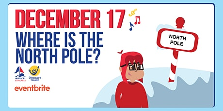 Musical Explorers: Where is the North Pole? tickets