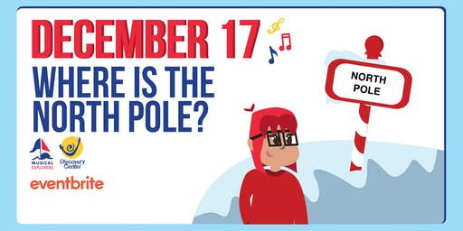 Musical Explorers: Where is the North Pole?