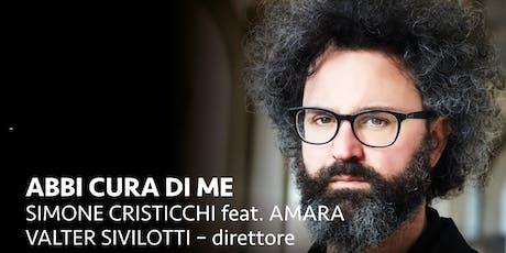 SIMONE CRISTICCHI feat.AMARA & ORCHESTRA DELLA MAGNA GRECIA biglietti