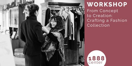 WORKSHOP - From Concept to Creation: Crafting a Fashion Collection