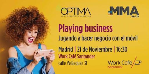 Playing Business – Jugando a hacer negocio con el móvil