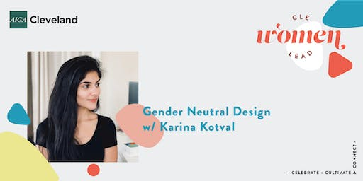 Gender Neutral Design