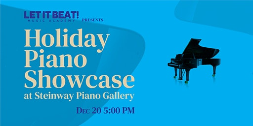 Let it Beat! 2019 Holiday Piano Showcase