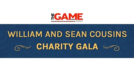 William & Sean Cousins Charity Gala tickets