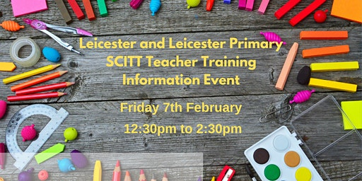 Leicester Primary SCITT Teacher Training Information Event
