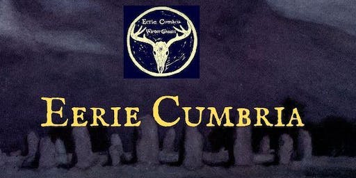 Eerie Cumbria: Ghost Stories and Music