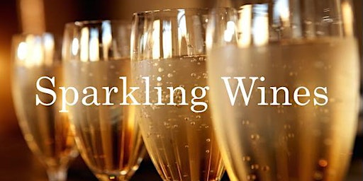 Thursday, December 26th: Sparkling Wines for New Years Eve