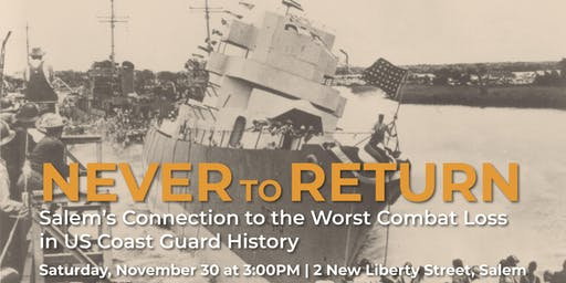 Never to Return: Salem's Connection to the USS Leopold