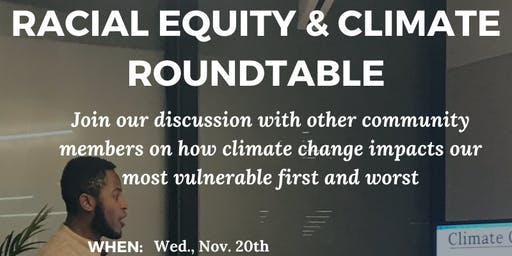 Racial Equity & Climate Roundtable