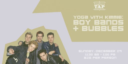 Yoga and Wine Tasting with Kimmie: Boy Bands & Bubbles II