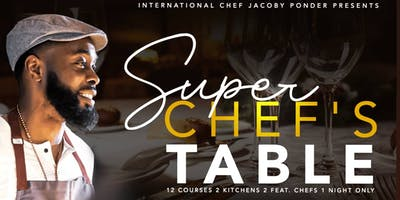 """Chef Ponders """"Supper Chefs Table"""""""