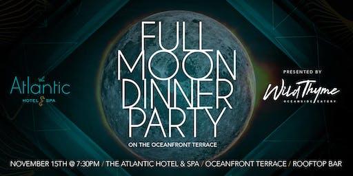 Full Moon Dinner Party - November Edition