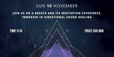 Breath and Ice | A vibrational journey within