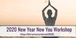 2020 New Year New You Workshop