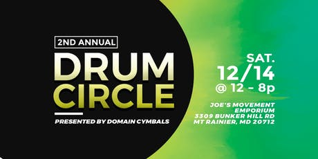 2nd Annual Drum Circle Presented by Domain Cymbals tickets