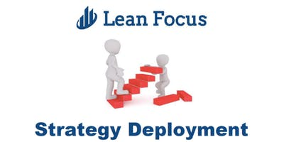 Lean Transformation Academy - Strategy Deployment (3/12/20-3/13/20)